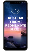 Reparar Xiaomi Redmi Note Series